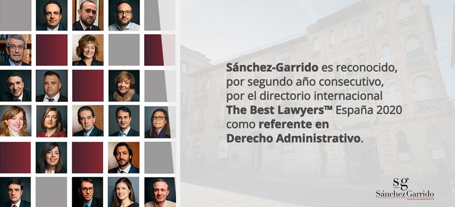The Best Lawyers 2020 reconoce, por segundo año consecutivo, a Sánchez-Garrido como referente en Derecho Administrativo