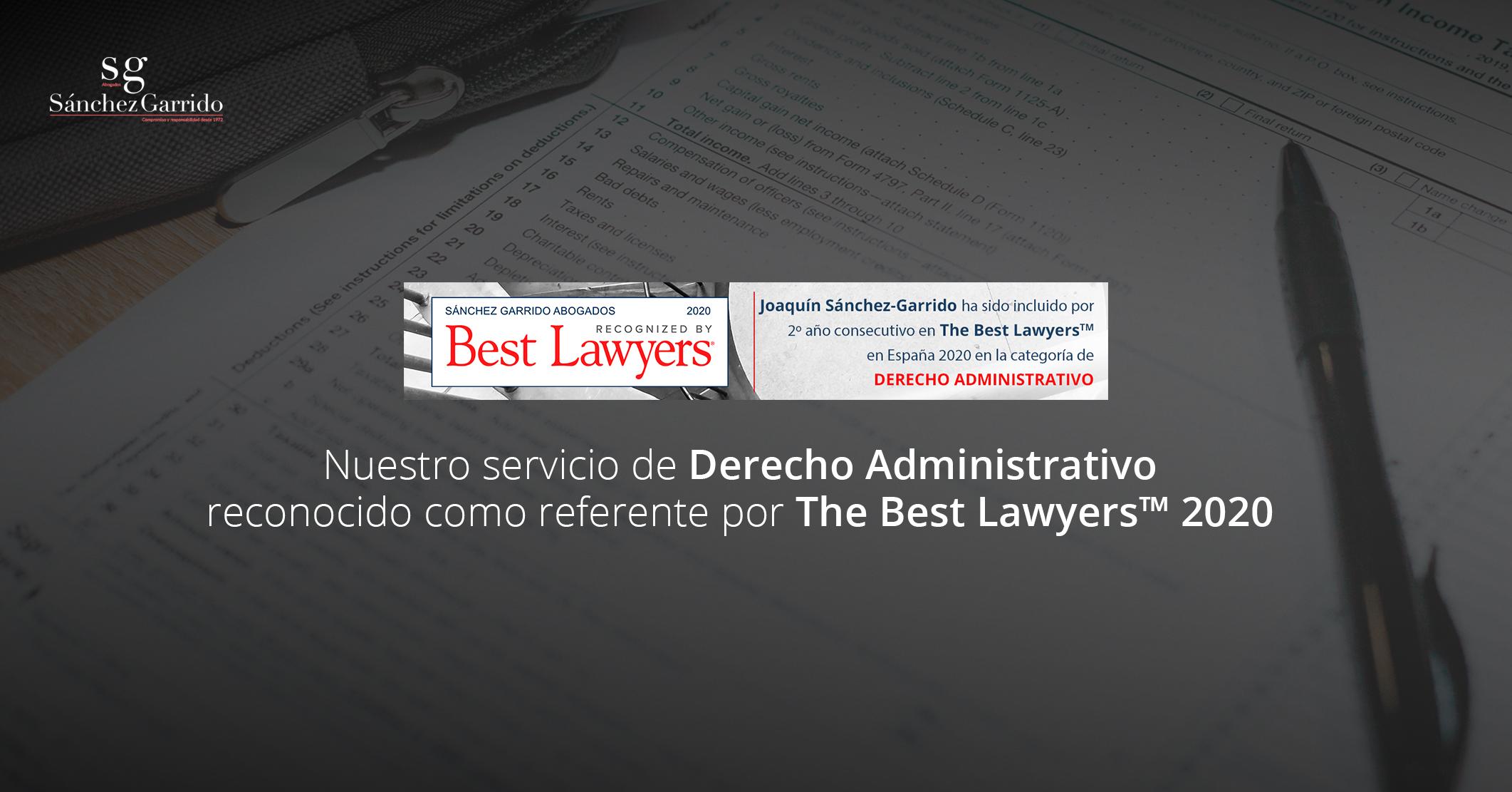 Nuestro servicio de Derecho Administrativo reconocido como referente por The Best Lawyers™